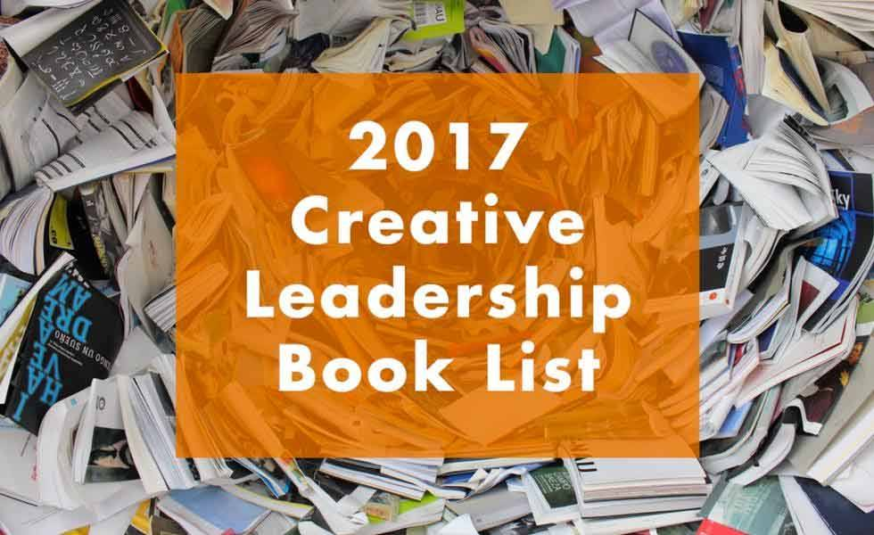 2017 Creative Leadership Book List by David Slocum