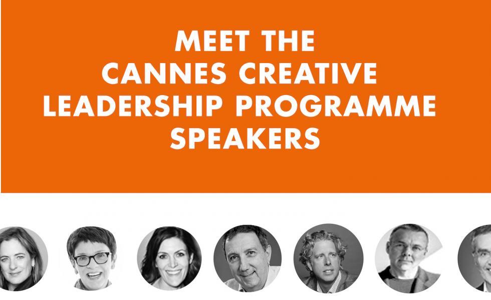 Meet the Speakers Cannes Creative Leadership Programme 2018