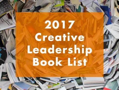 2017 Creative Leadership Book List by David Slocum